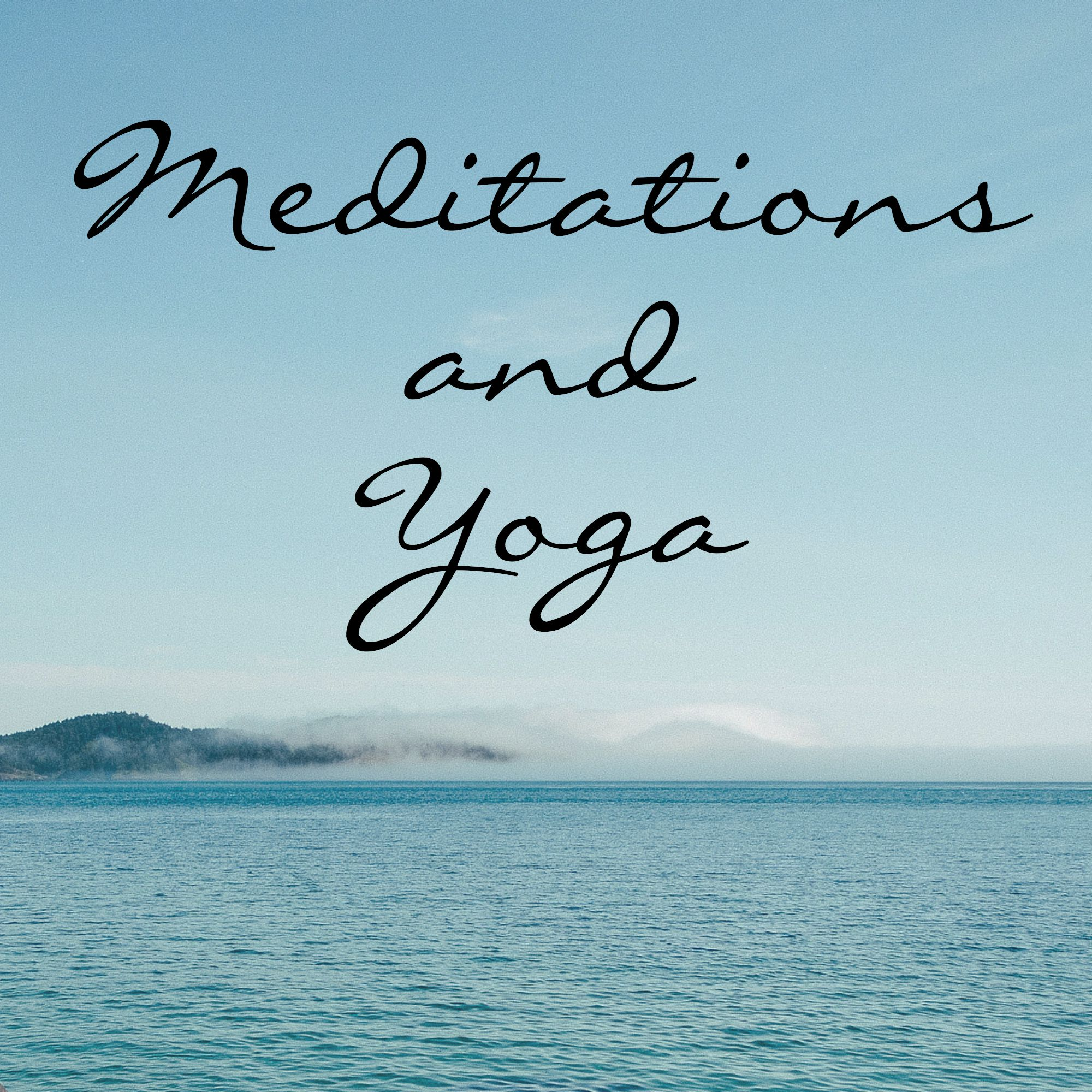 Transformative Meditations and Yoga