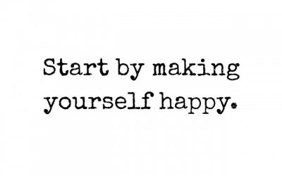Start by making yourself happy